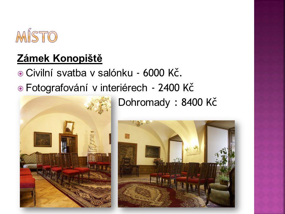 Místo Zámek Konopiště Civilní svatba v salónku - 6000 Kč.