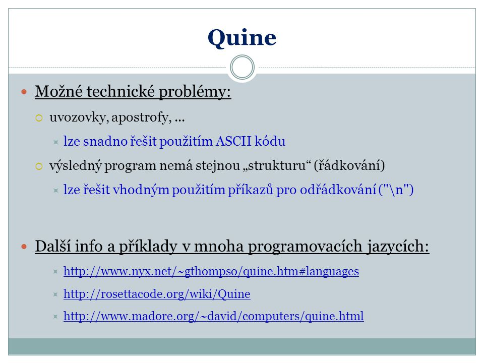 Quine Možné technické problémy: