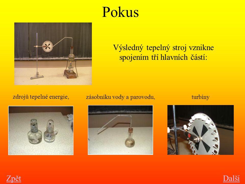 Výsledný tepelný stroj vznikne spojením tří hlavních částí: