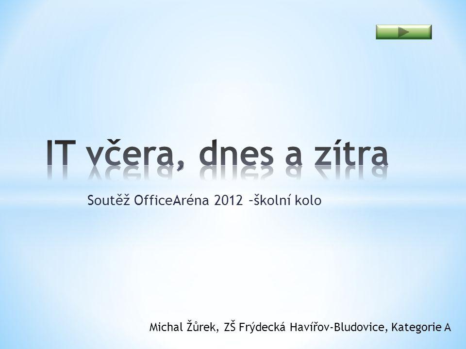 Soutěž OfficeAréna 2012 –školní kolo