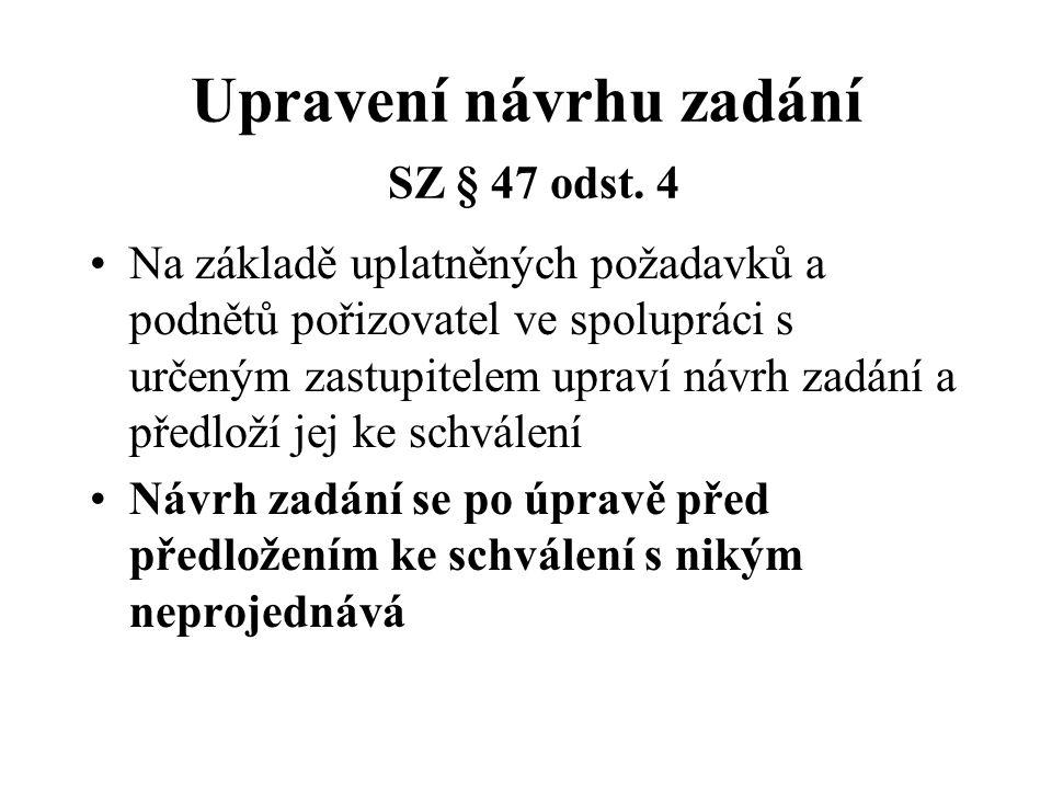 Upravení návrhu zadání SZ § 47 odst. 4