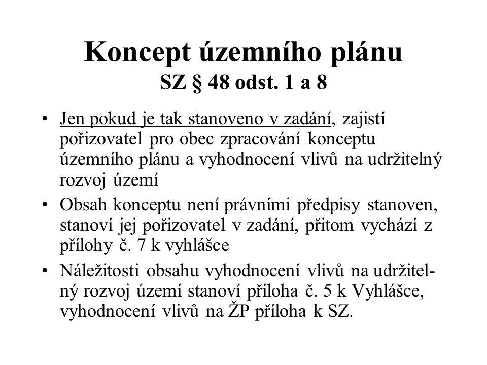 Koncept územního plánu SZ § 48 odst. 1 a 8