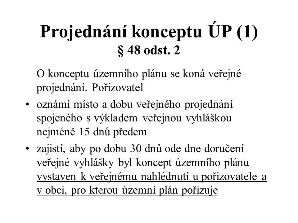 Projednání konceptu ÚP (1) § 48 odst. 2