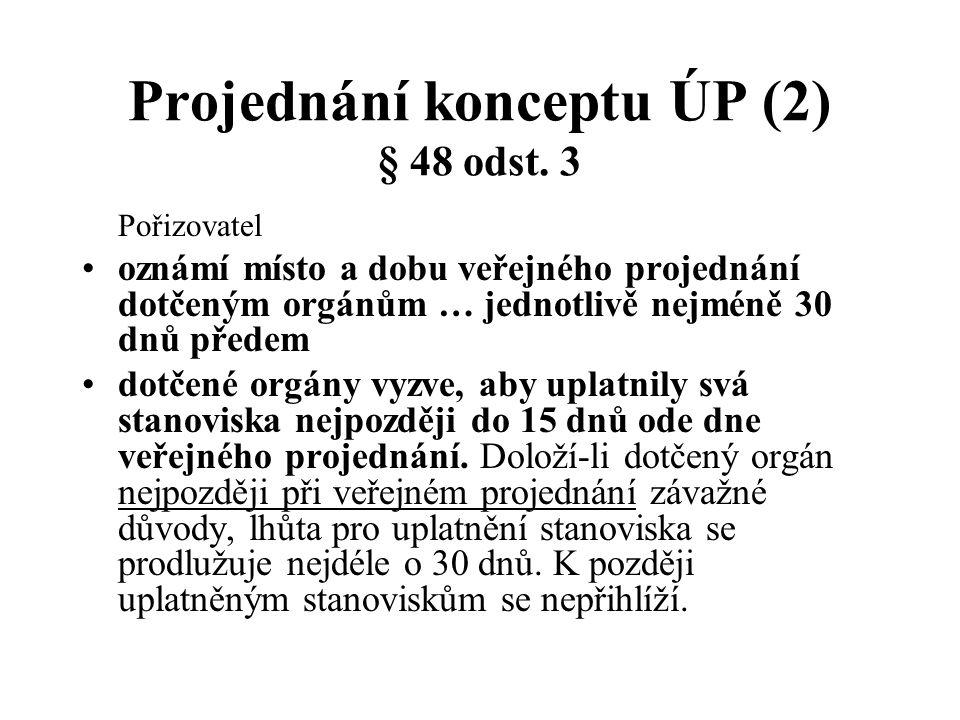 Projednání konceptu ÚP (2) § 48 odst. 3