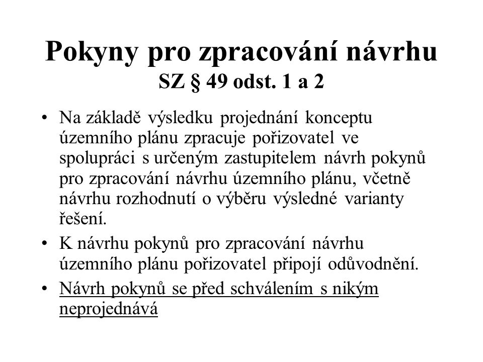 Pokyny pro zpracování návrhu SZ § 49 odst. 1 a 2