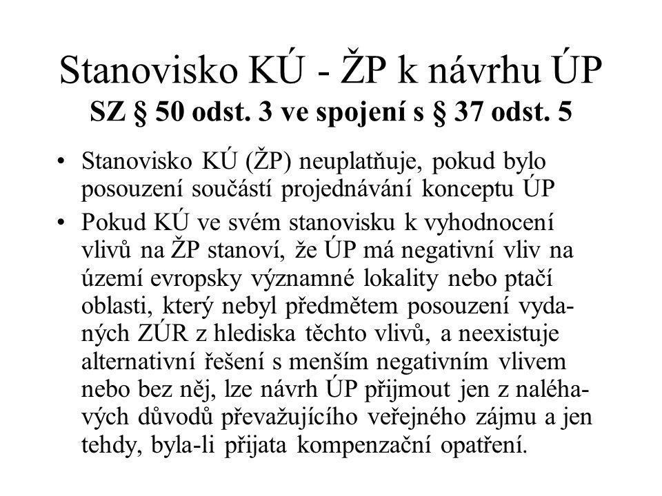 Stanovisko KÚ - ŽP k návrhu ÚP SZ § 50 odst. 3 ve spojení s § 37 odst