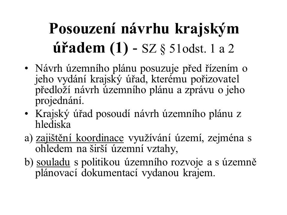 Posouzení návrhu krajským úřadem (1) - SZ § 51odst. 1 a 2
