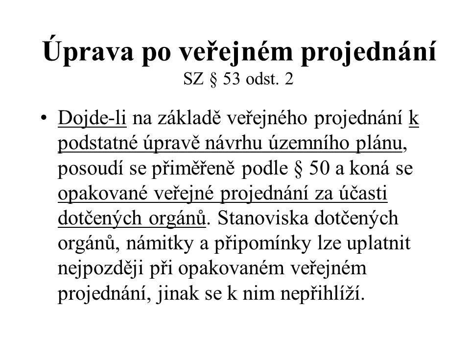 Úprava po veřejném projednání SZ § 53 odst. 2
