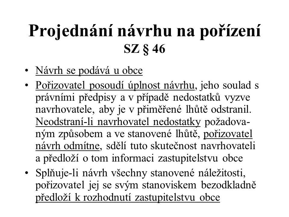 Projednání návrhu na pořízení SZ § 46
