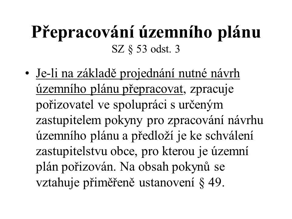 Přepracování územního plánu SZ § 53 odst. 3