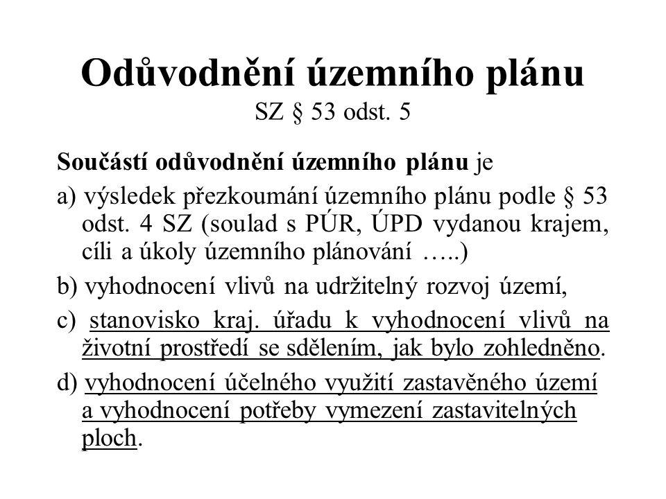 Odůvodnění územního plánu SZ § 53 odst. 5