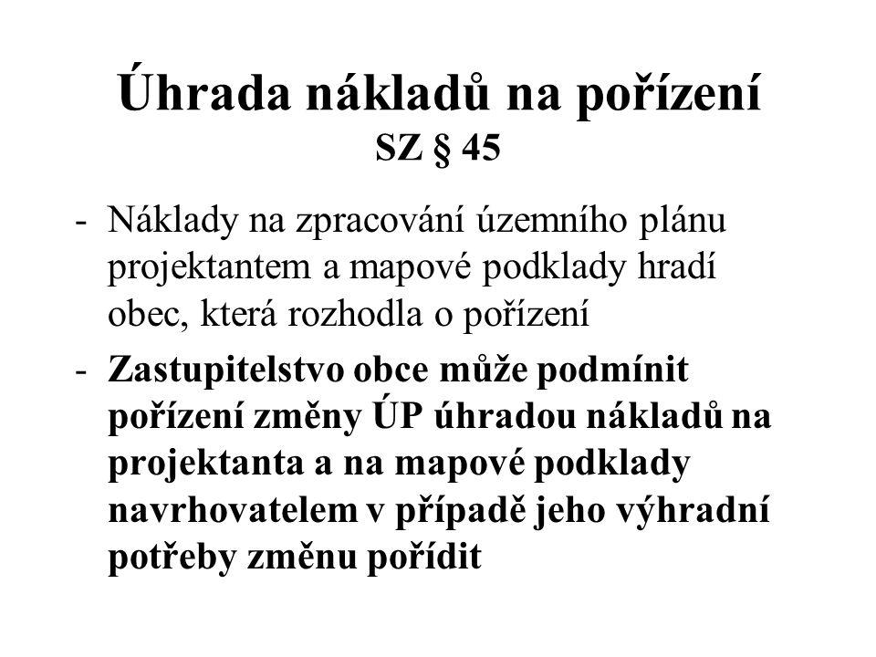 Úhrada nákladů na pořízení SZ § 45