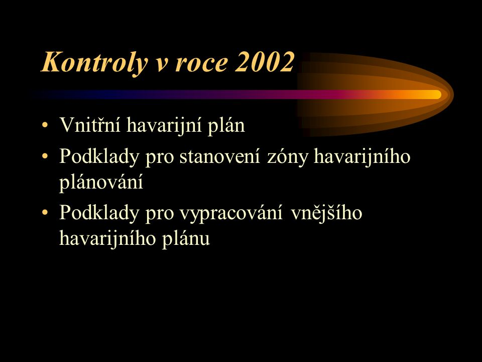 Kontroly v roce 2002 Vnitřní havarijní plán