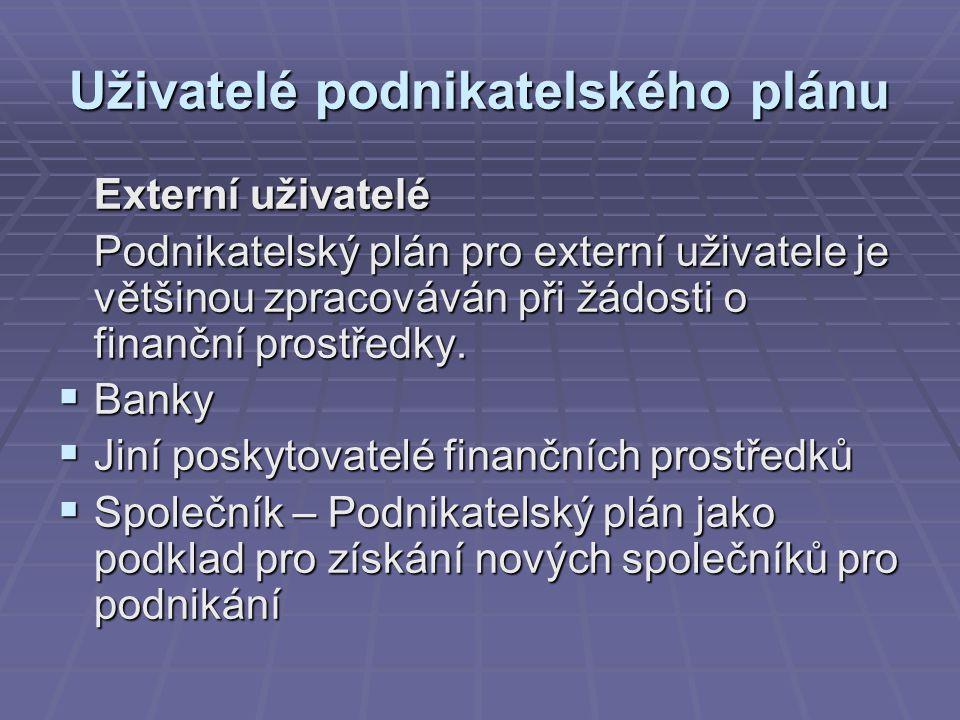 Uživatelé podnikatelského plánu