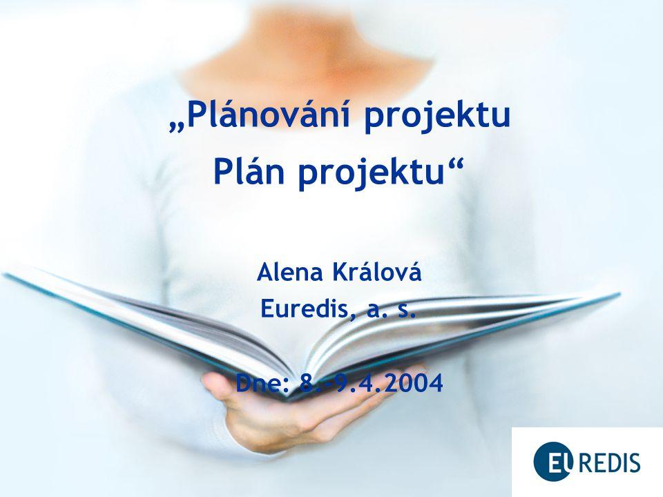 """""""Plánování projektu Plán projektu"""