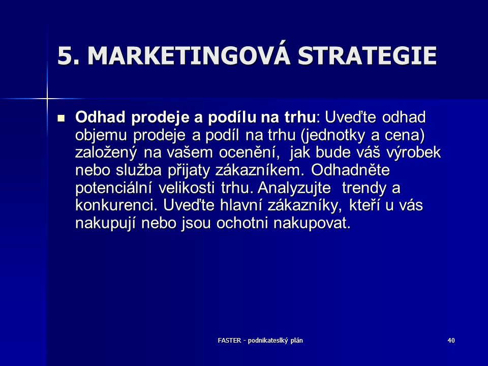 5. MARKETINGOVÁ STRATEGIE