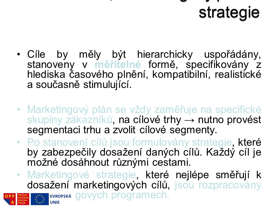 Cíle, marketingový plán a strategie