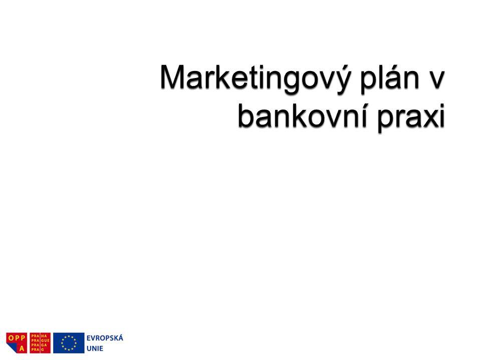 Marketingový plán v bankovní praxi