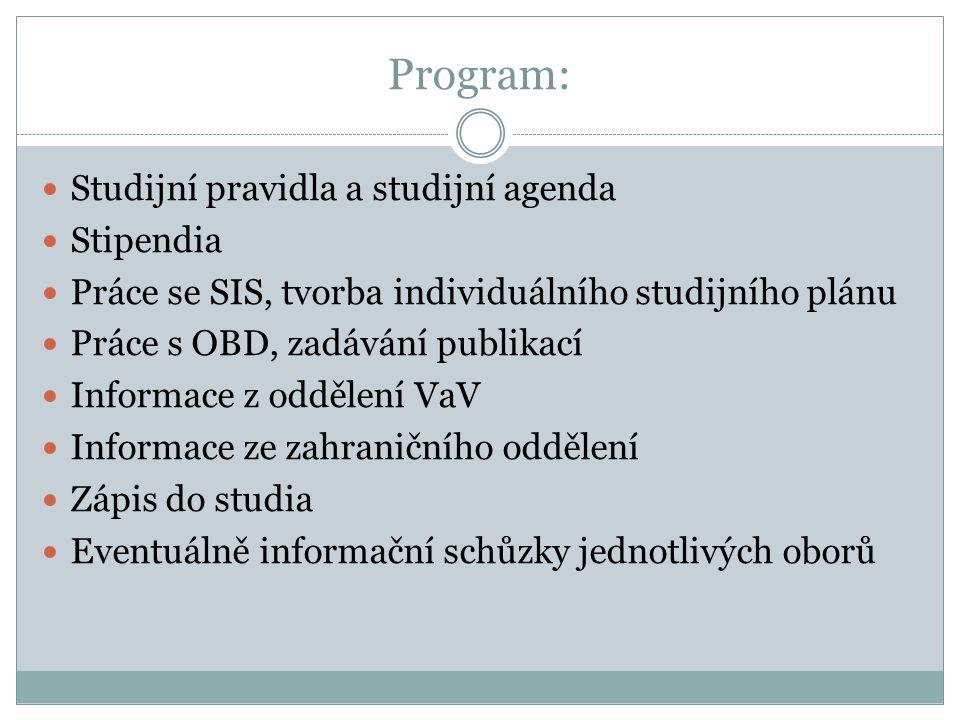Program: Studijní pravidla a studijní agenda Stipendia