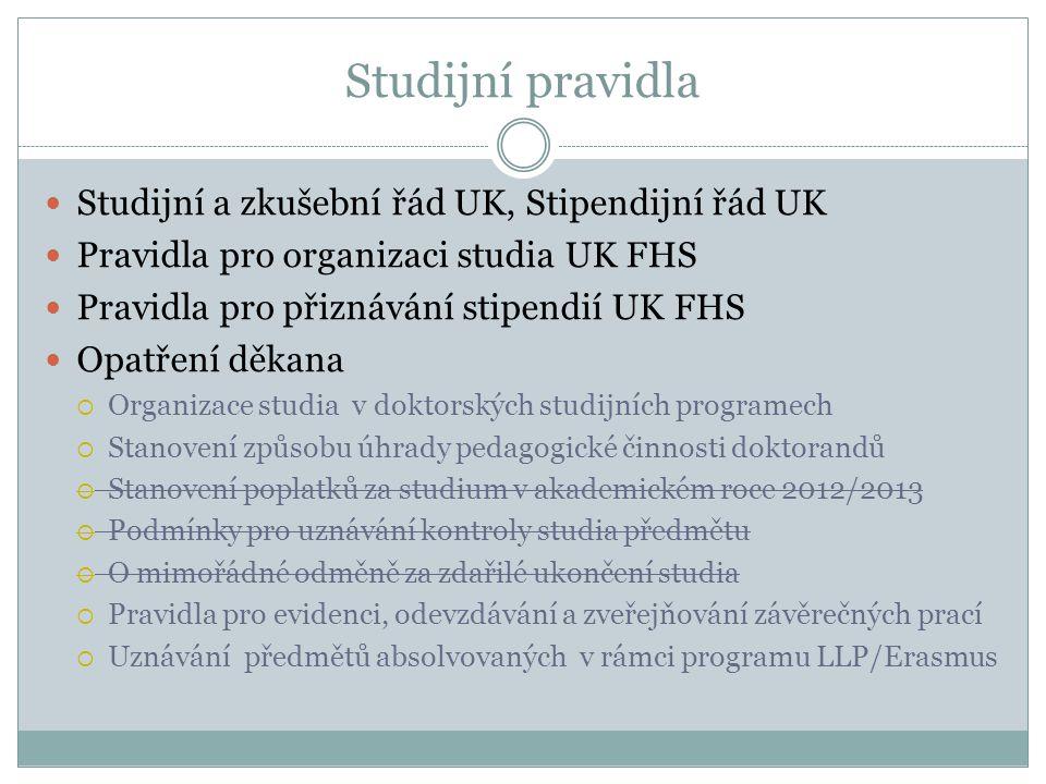 Studijní pravidla Studijní a zkušební řád UK, Stipendijní řád UK