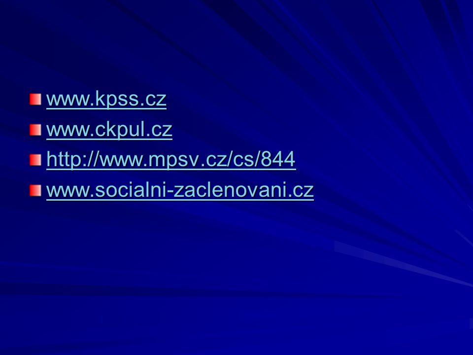 www.kpss.cz www.ckpul.cz http://www.mpsv.cz/cs/844 www.socialni-zaclenovani.cz