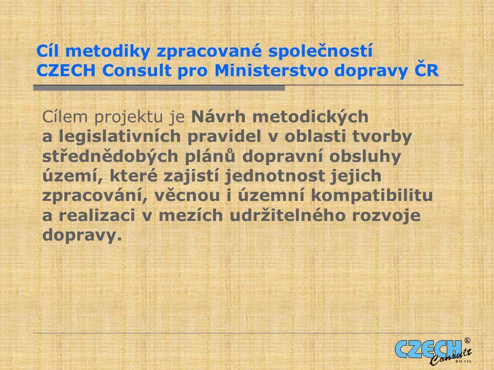 Cíl metodiky zpracované společností CZECH Consult pro Ministerstvo dopravy ČR