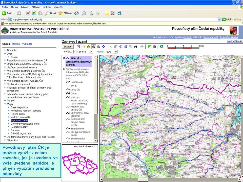 Povodňový plán ČR je možné využít v celém rozsahu, jak je uvedena ve výše uvedené nabídce, s plným využitím příslušné nápovědy