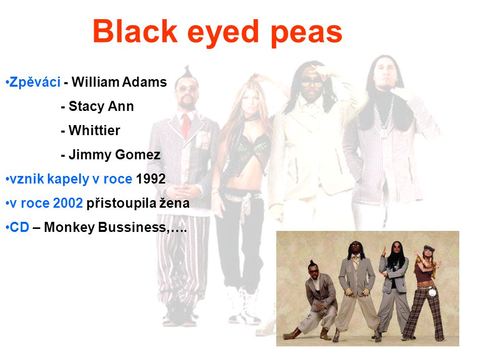 Black eyed peas Zpěváci - William Adams - Stacy Ann - Whittier