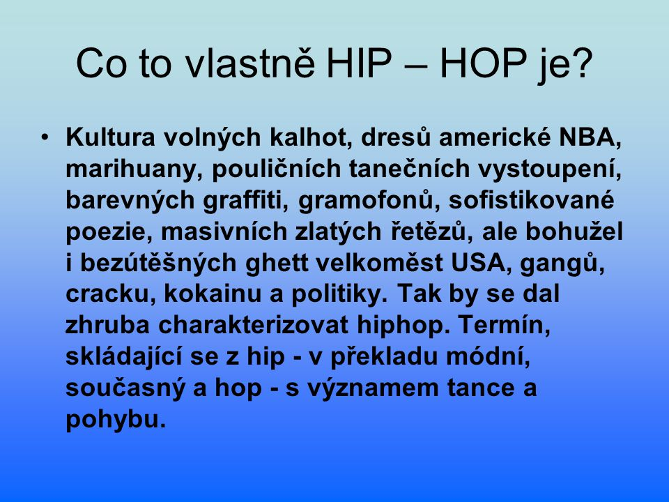 Co to vlastně HIP – HOP je
