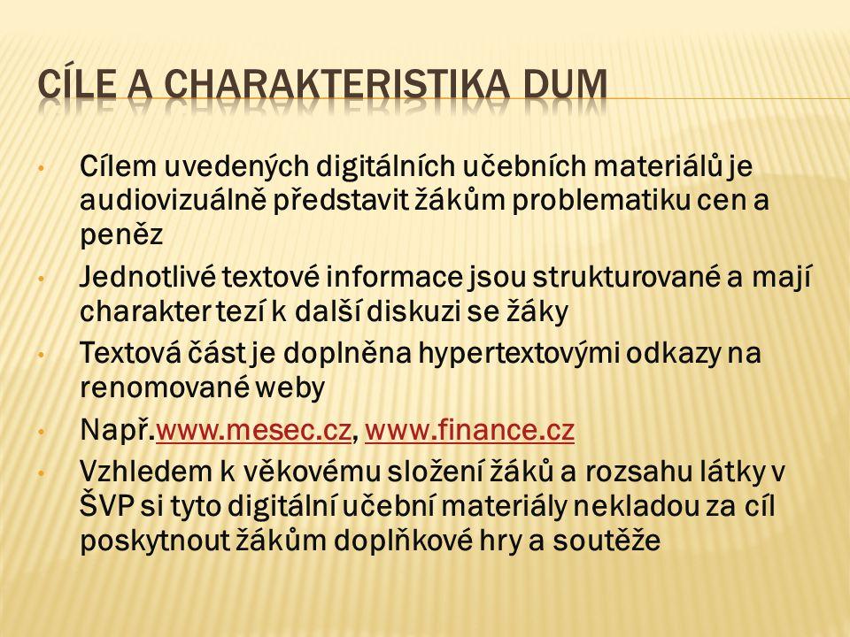 Cíle a charakteristika DUM