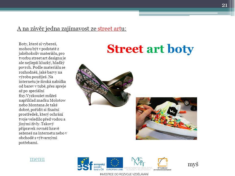Street art boty A na závěr jedna zajímavost ze street artu: menu myš