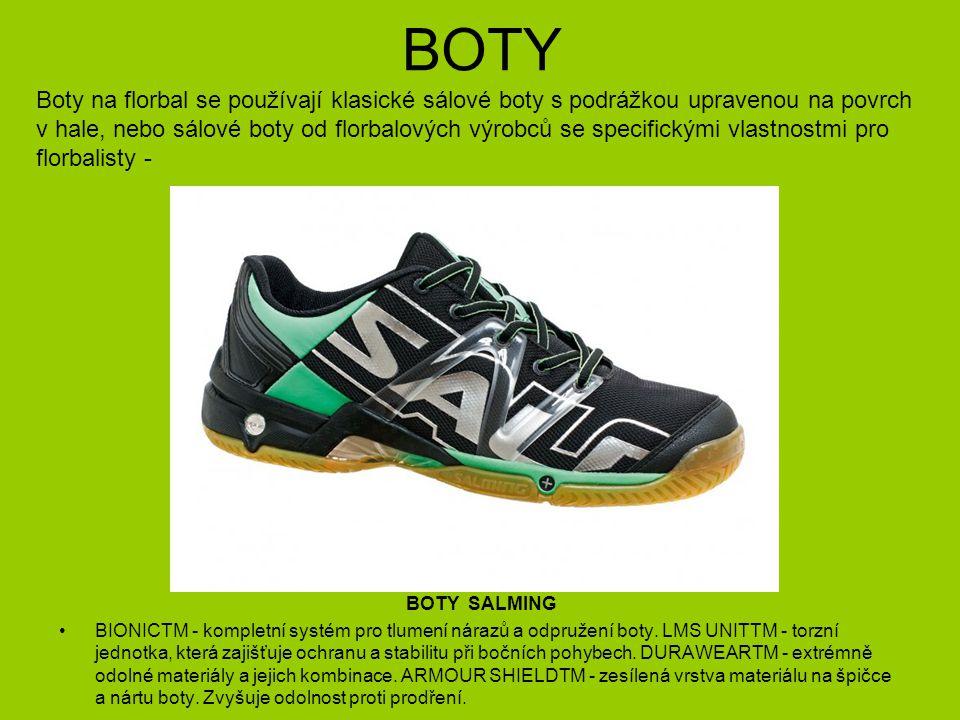 BOTY Boty na florbal se používají klasické sálové boty s podrážkou upravenou na povrch.