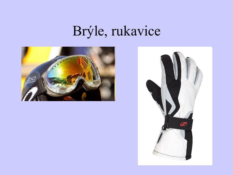 Brýle, rukavice