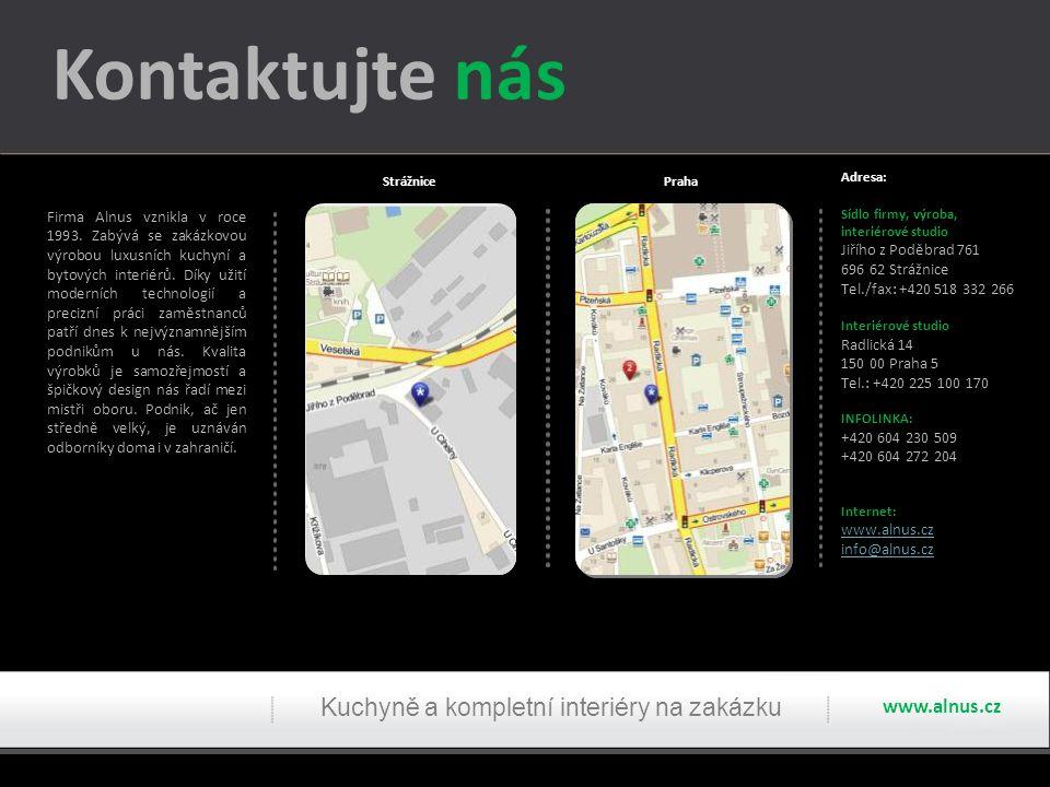 Kontaktujte nás Kuchyně a kompletní interiéry na zakázku www.alnus.cz