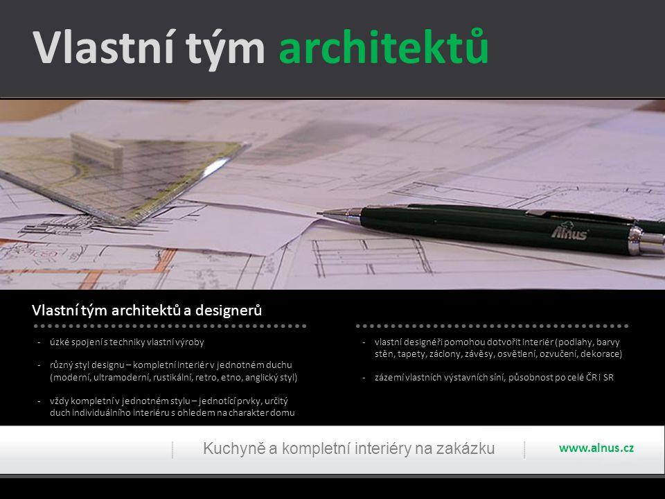 Vlastní tým architektů