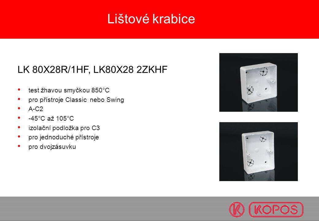 Lištové krabice LK 80X28R/1HF, LK80X28 2ZKHF test žhavou smyčkou 850°C