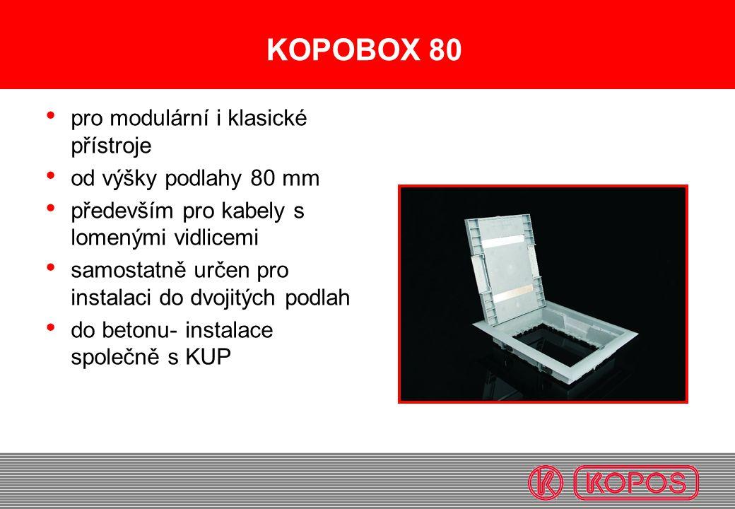 KOPOBOX 80 pro modulární i klasické přístroje od výšky podlahy 80 mm