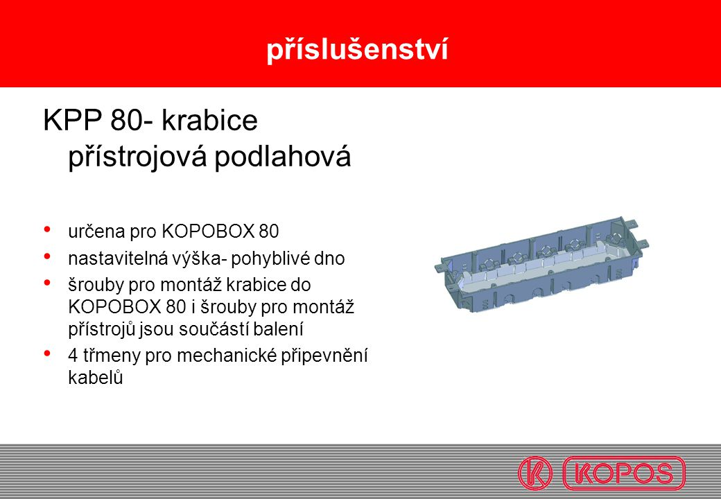 KPP 80- krabice přístrojová podlahová