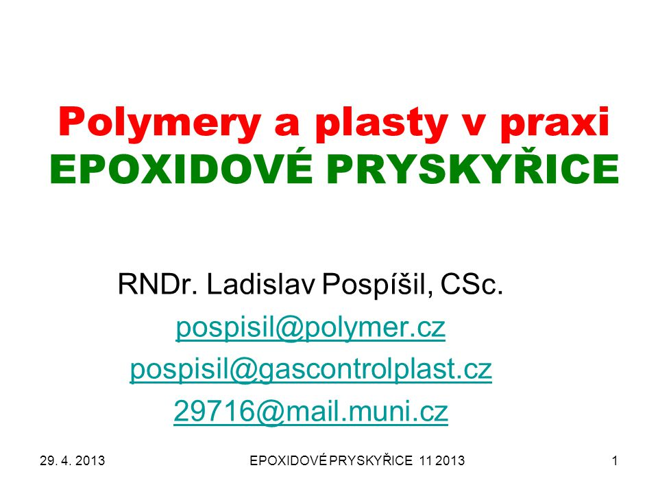 Polymery a plasty v praxi EPOXIDOVÉ PRYSKYŘICE
