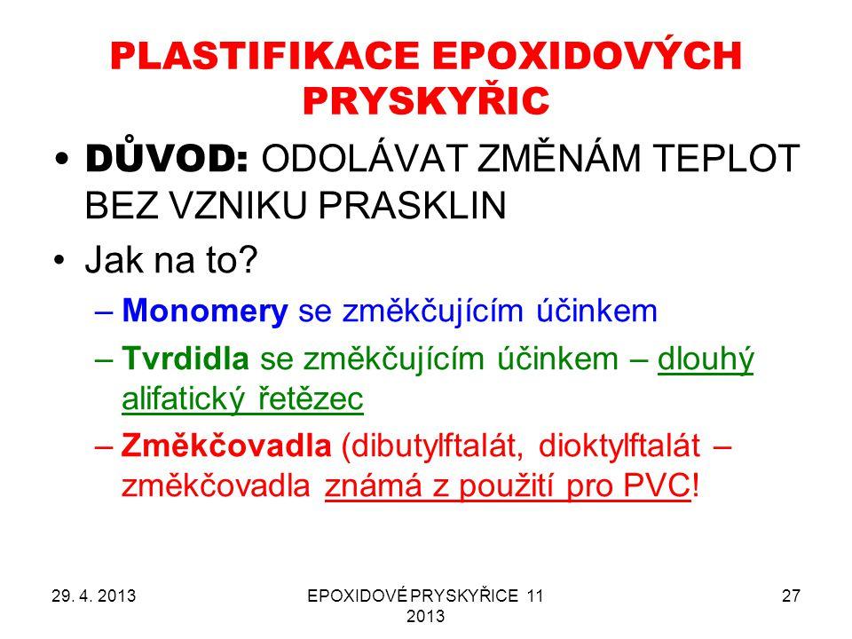 PLASTIFIKACE EPOXIDOVÝCH PRYSKYŘIC