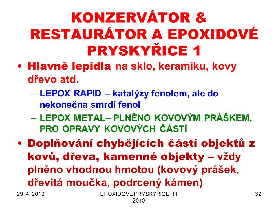 KONZERVÁTOR & RESTAURÁTOR A EPOXIDOVÉ PRYSKYŘICE 1