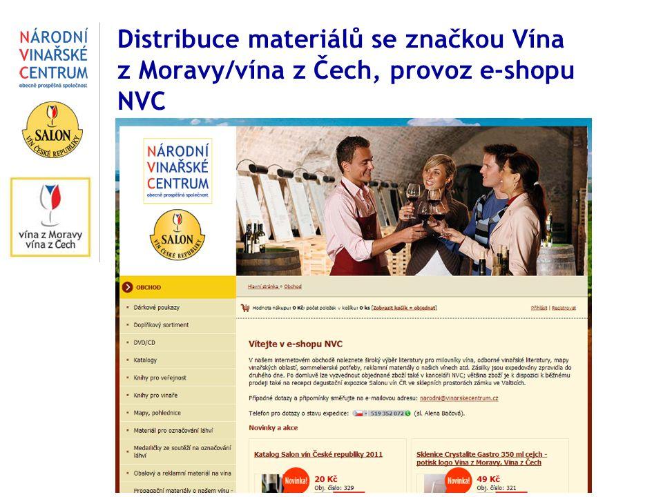 Distribuce materiálů se značkou Vína z Moravy/vína z Čech, provoz e-shopu NVC