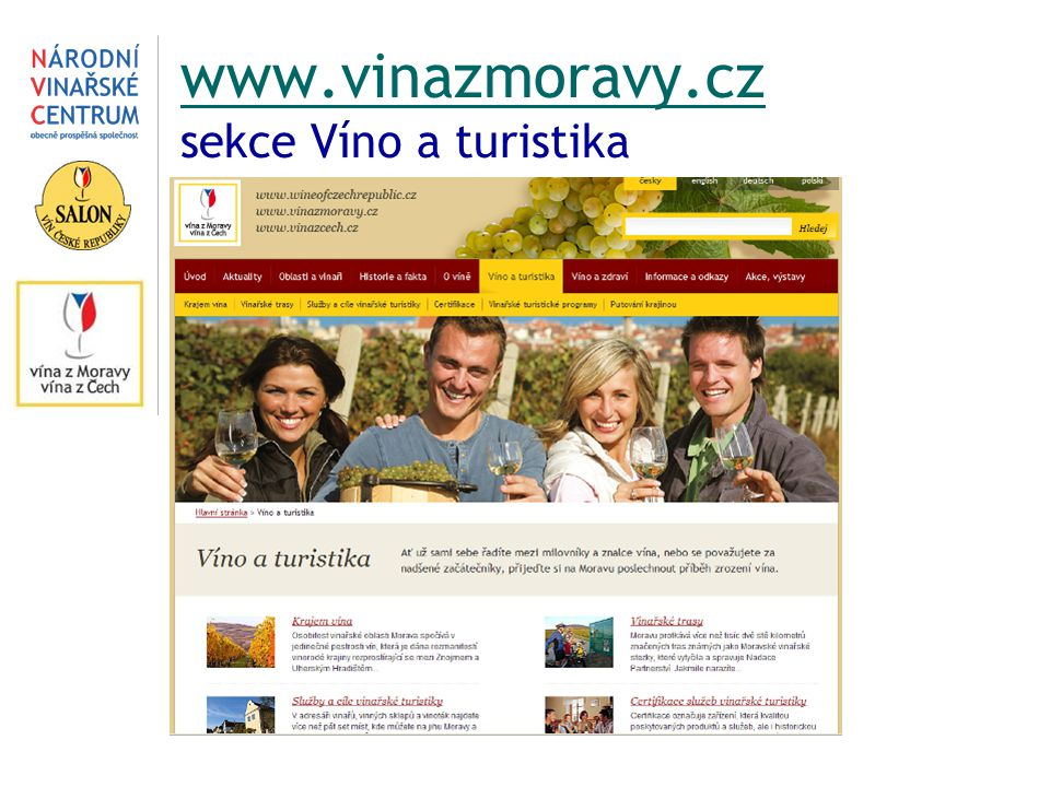 www.vinazmoravy.cz sekce Víno a turistika