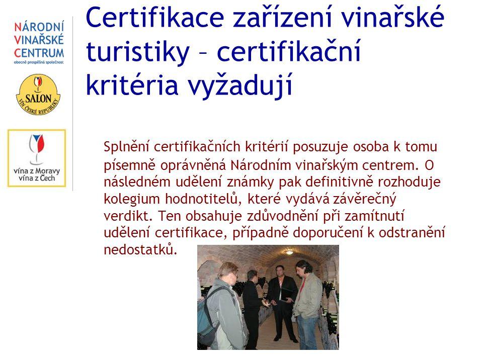 Certifikace zařízení vinařské turistiky – certifikační kritéria vyžadují