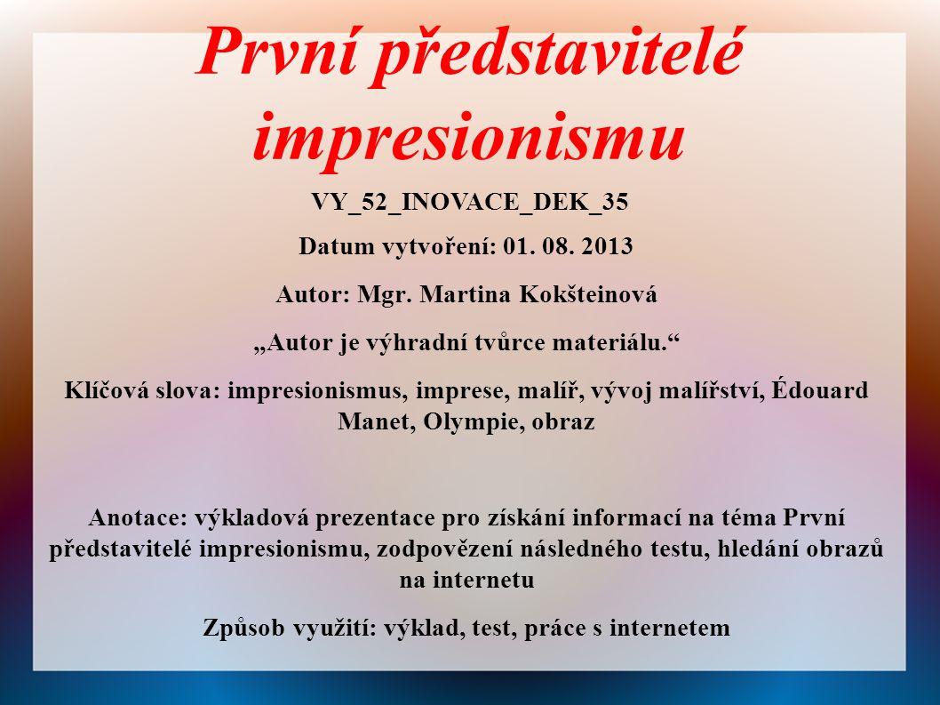 První představitelé impresionismu