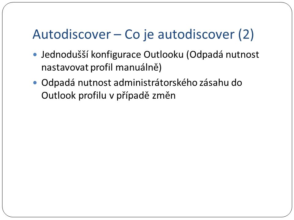 Autodiscover – Co je autodiscover (2)