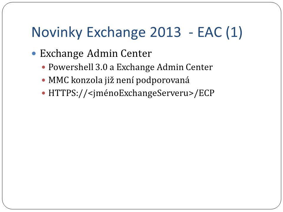 Novinky Exchange 2013 - EAC (1)