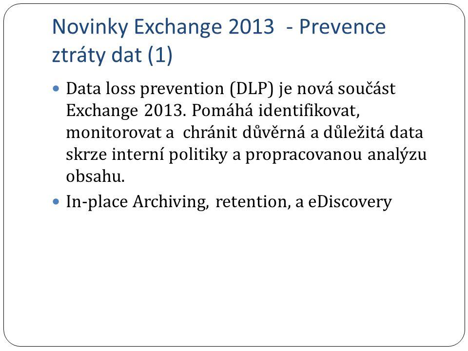 Novinky Exchange 2013 - Prevence ztráty dat (1)