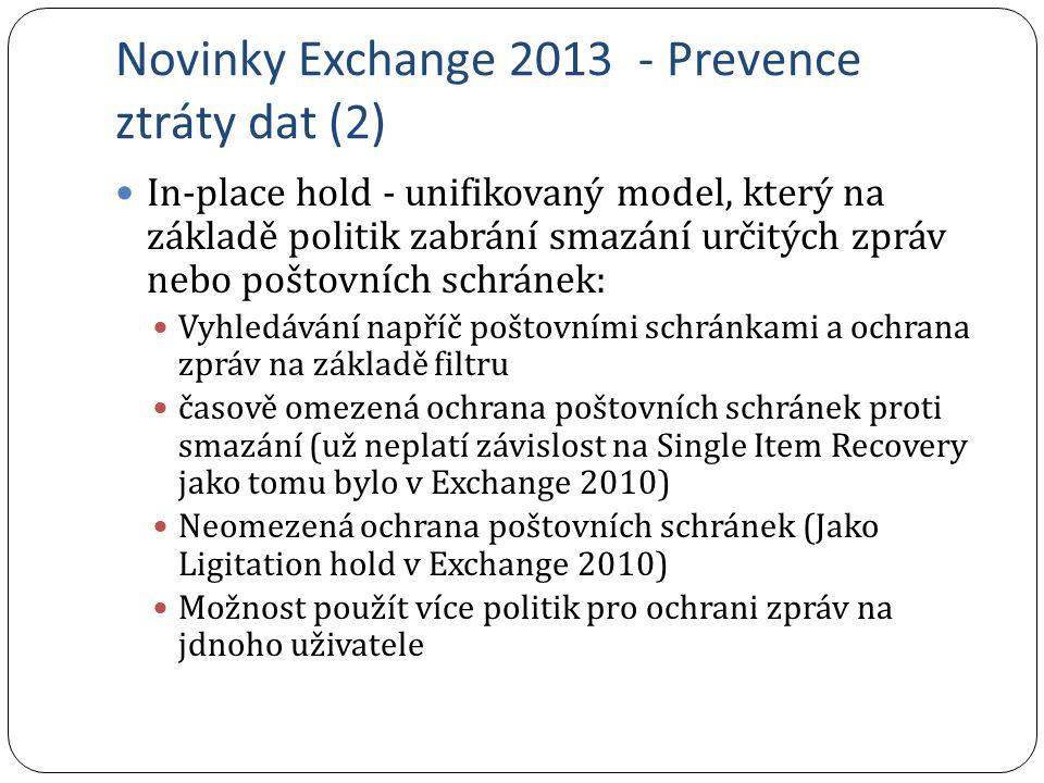 Novinky Exchange 2013 - Prevence ztráty dat (2)