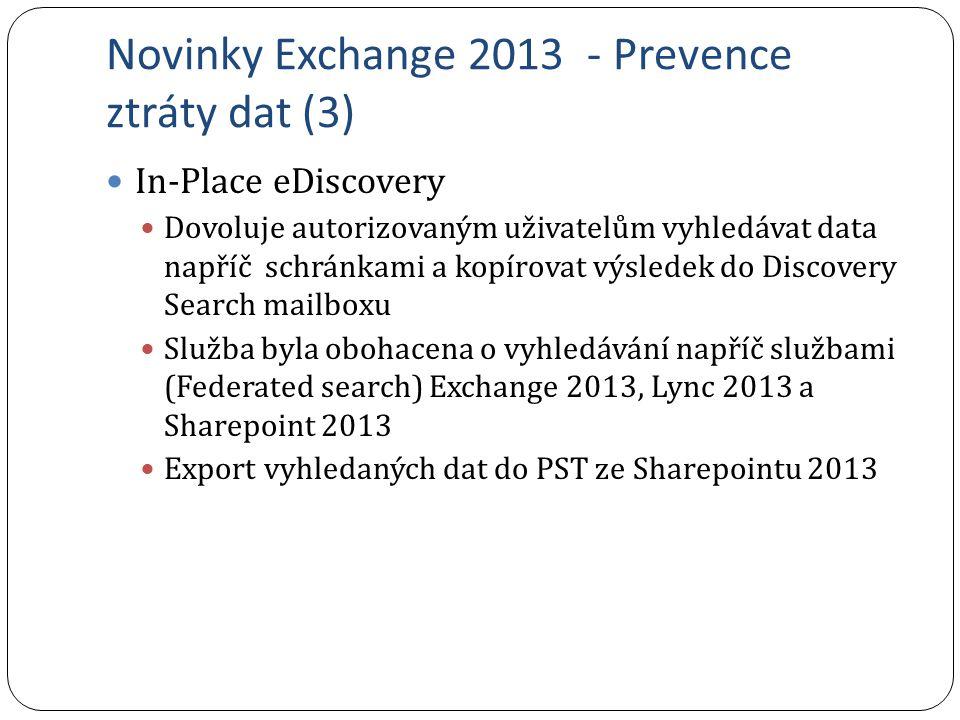 Novinky Exchange 2013 - Prevence ztráty dat (3)